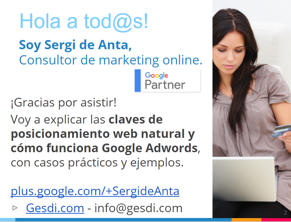 Google My Business, Claves del posicionamiento web natural. Cómo funciona Google Adwords